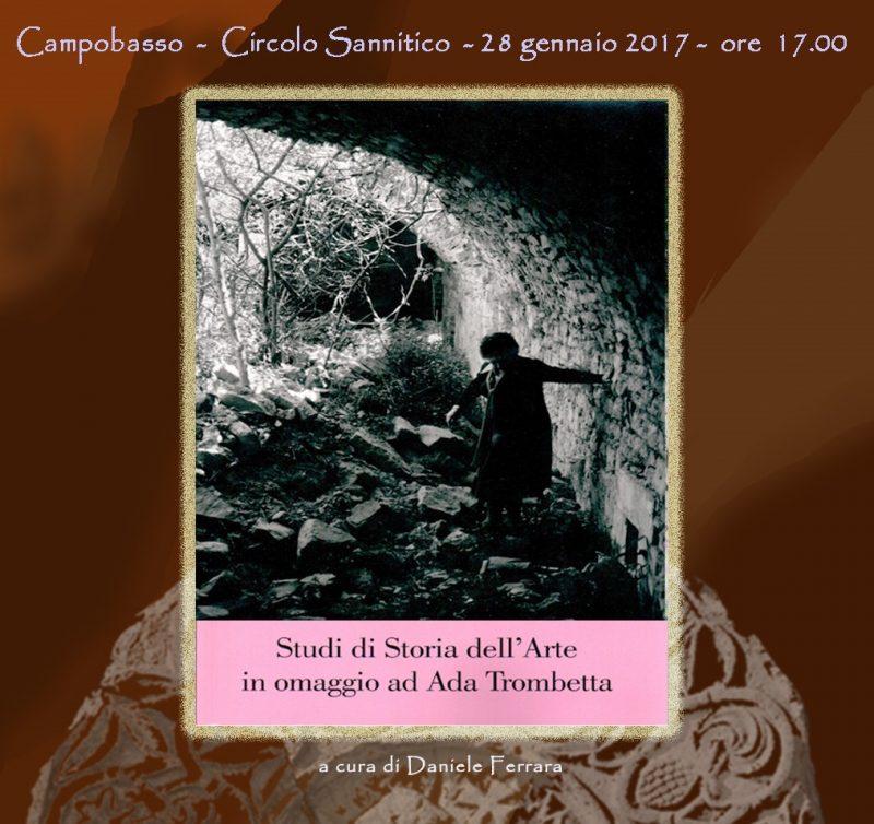 ARTE- Beni storici artistici molisani, domani presentazione del libro in omaggio ad Ada Trombetta
