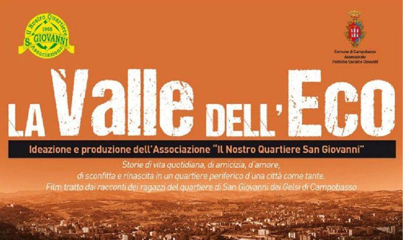 """""""La Valle dell'Eco"""", mediometraggio sulla vita nella periferia campobassana"""