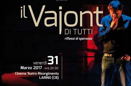 """TEATRO – """"Il Vajont di tutti – Riflessi di speranza"""" in scena a Larino"""