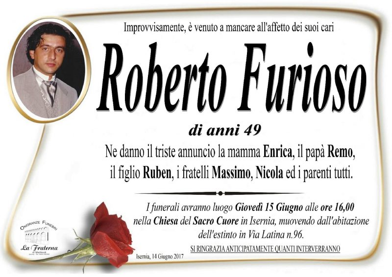 Roberto Furioso – 15/06/2017 – Isernia – Onoranze Funebri La Fraterna