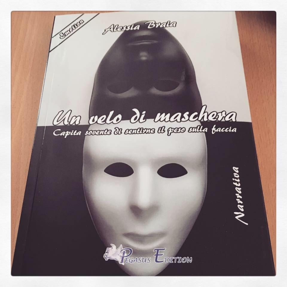 """Un """"Velo di Maschera"""", presentato l'ultimo lavoro letterario di Alessia Braia"""