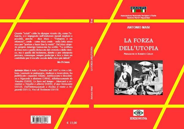 CULTURA – Si presenta 'La forza dell'utopia' di Antonio Masi