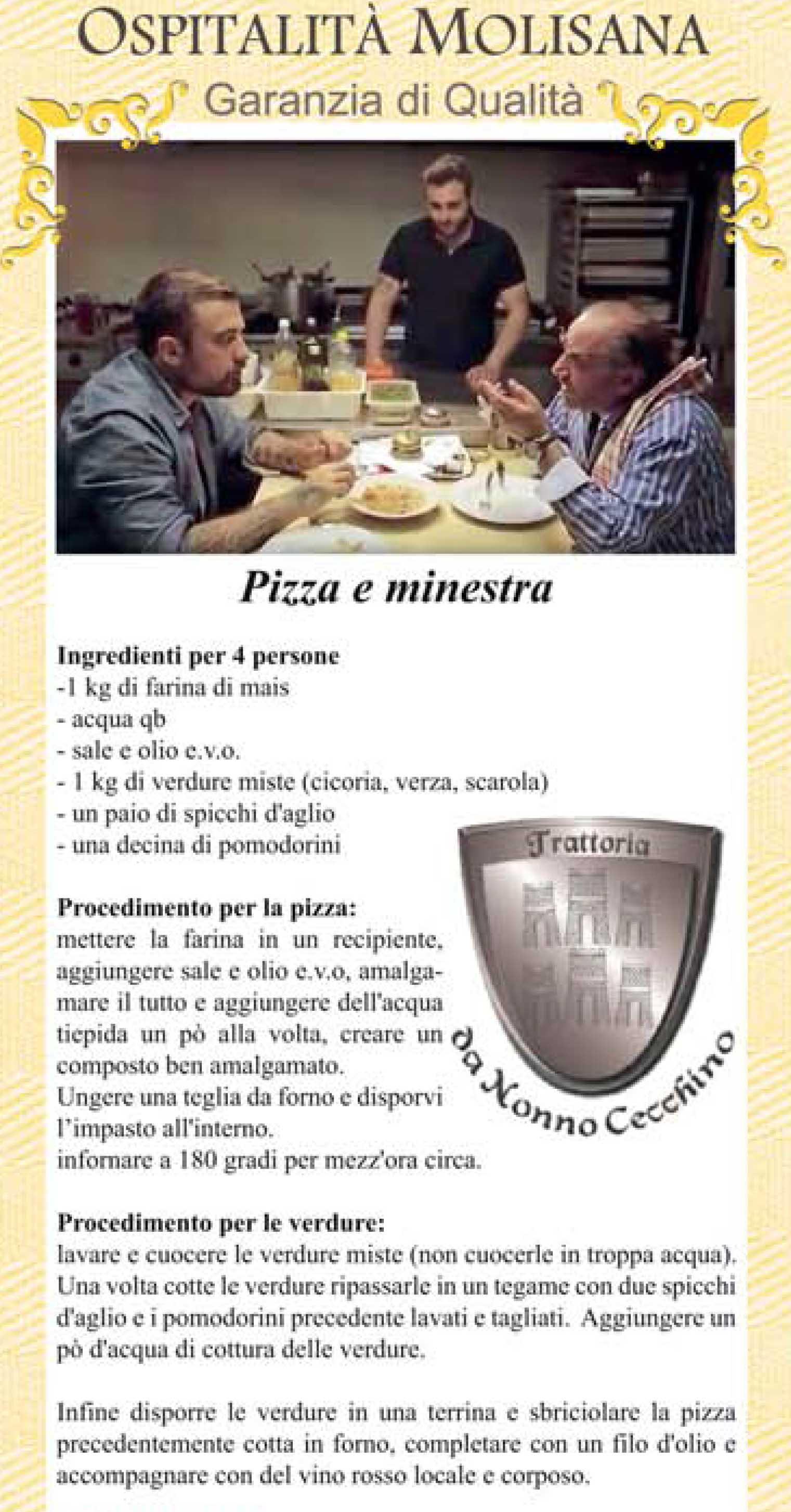 OSPITALITA' MOLISANA – Pizza e minestra