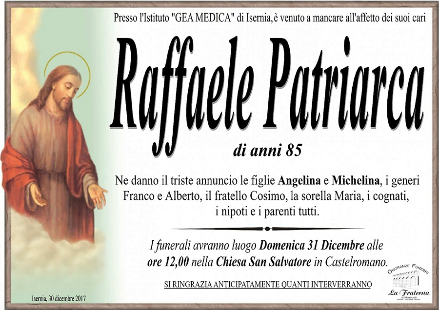 Raffaele Patriarca – 30/12/2017 – Isernia – Onoranze funebri La Fraterna