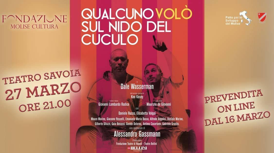 'Qualcuno volò sul nido del cuculo', in scena al Savoia lo spettacolo di Alessandro Gassmann