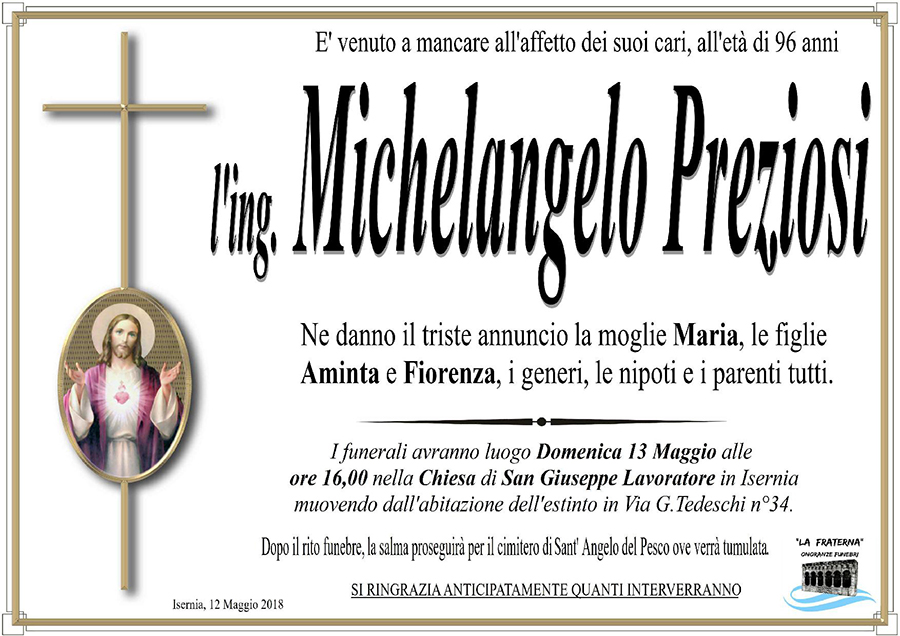 Michelangelo Preziosi – 12/05/2018 – Isernia – Onoranze funebri La Fraterna