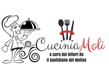 CuciniaMolì – Concorso di cucina, invia le tue ricette al Quotidiano