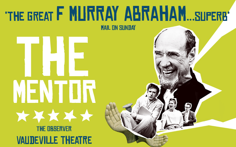 Win tickets to see Homeland's F. Murray Abraham on stage in The Mentor at the Vaudeville Theatre this summer
