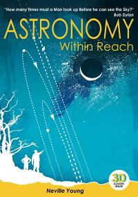Astronomy within Reach, by Neville Young