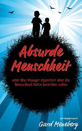 http://s3-eu-west-1.amazonaws.com/cover.allsize.lovelybooks.de/Absurde-Menschheit--oder-Was-Voyager-eigentlich-uber-die-Menschheit-hatte-berichten-sollen-9783902987037_xxl.jpg