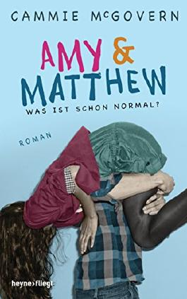 http://s3-eu-west-1.amazonaws.com/cover.allsize.lovelybooks.de/Amy---Matthew---Was-ist-schon-normal---Roman--Heyne-fliegt--9783453269163_xxl.jpg