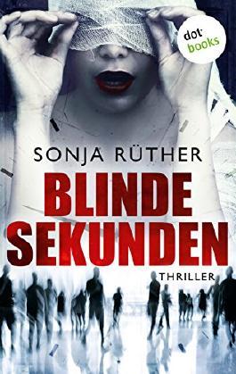 http://s3-eu-west-1.amazonaws.com/cover.allsize.lovelybooks.de/Blinde-Sekunden--Thriller-9783955207175_xxl.jpg