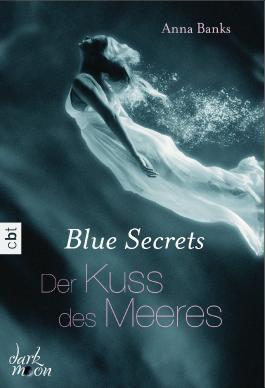 http://s3-eu-west-1.amazonaws.com/cover.allsize.lovelybooks.de/Blue-Secrets---Der-Kuss-des-Meeres--Band-1-9783641107161_xxl.jpg