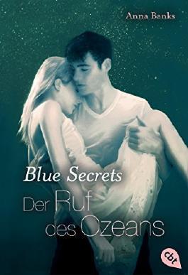 http://s3-eu-west-1.amazonaws.com/cover.allsize.lovelybooks.de/Blue-Secrets---Der-Ruf-des-Ozeans--Band-3-9783570310052_xxl.jpg