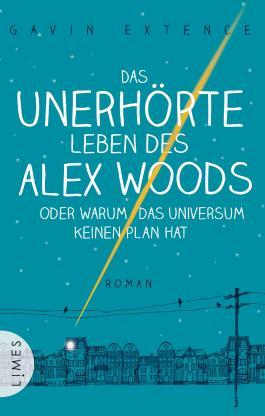 http://s3-eu-west-1.amazonaws.com/cover.allsize.lovelybooks.de/Das-unerhorte-Leben-des-Alex-Woods-oder-warum-das-Universum-keinen-Plan-hat-9783809026334_xxl.jpg