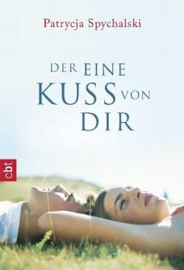 http://s3-eu-west-1.amazonaws.com/cover.allsize.lovelybooks.de/Der-eine-Kuss-von-dir-9783570308950_xxl.jpg