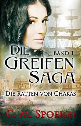http://s3-eu-west-1.amazonaws.com/cover.allsize.lovelybooks.de/Die-Greifen-Saga--Band-1---Die-Ratten-von-Chakas-B00XWZ9I9Y_xxl.jpg