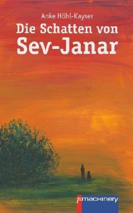 http://s3-eu-west-1.amazonaws.com/cover.allsize.lovelybooks.de/Die-Schatten-von-Sev-Janar-9783942533959_xxl.jpg