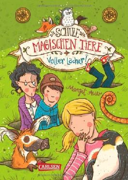- Die-Schule-der-magischen-Tiere---Voller-Locher--9783551652720_xxl