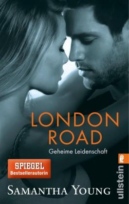 http://s3-eu-west-1.amazonaws.com/cover.allsize.lovelybooks.de/London-Road---Geheime-Leidenschaft--Deutsche-Ausgabe--9783548285986_xxl.jpg