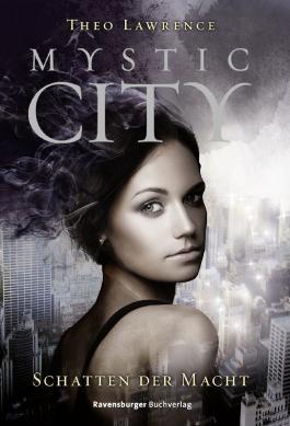 http://s3-eu-west-1.amazonaws.com/cover.allsize.lovelybooks.de/Mystic-City-3---Schatten-der-Macht-9783473401192_xxl.jpg