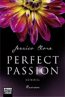 Buchcover perfect passion, sündig, stürmisch, Liebesroman
