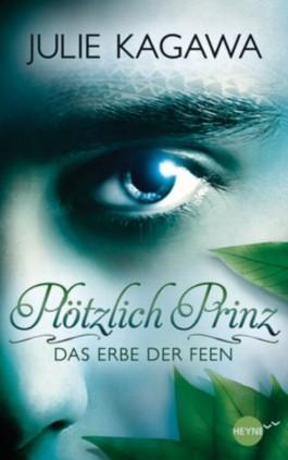 http://s3-eu-west-1.amazonaws.com/cover.allsize.lovelybooks.de/Plotzlich-Prinz---Das-Erbe-der-Feen--Band-1---Roman-9783453268661_xxl.jpg