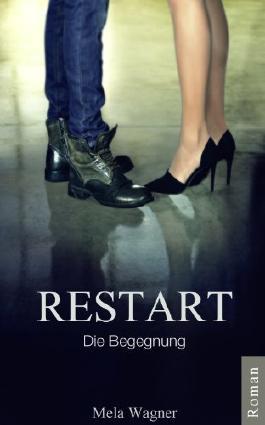 Restart Die Begegnung- Rezension - Mela Wagner - Buch Blog - Pandastic Books