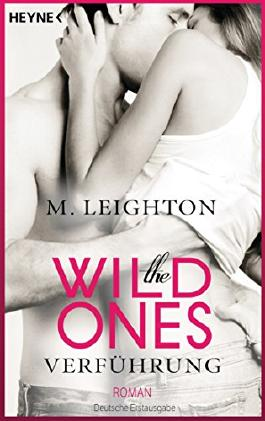 Buchcover addicted to you, the wild ones, Liebesroman, Erotik
