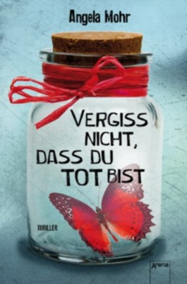 http://s3-eu-west-1.amazonaws.com/cover.allsize.lovelybooks.de/Vergiss-nicht--dass-du-tot-bist-9783401504186_xxl.jpg
