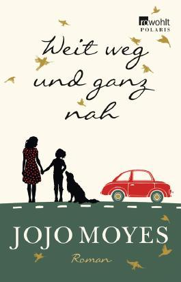 http://www.rowohlt.de/buch/Jojo_Moyes_Weit_weg_und_ganz_nah.3056764.html