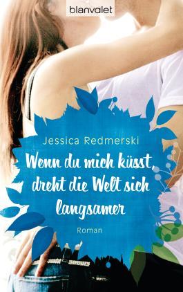http://s3-eu-west-1.amazonaws.com/cover.allsize.lovelybooks.de/Wenn-du-mich-kusst--dreht-die-Welt-sich-langsamer-9783442383269_xxl.jpg