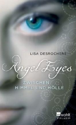 Angel Eyes (1) - Zwischen Himmel und Hölle