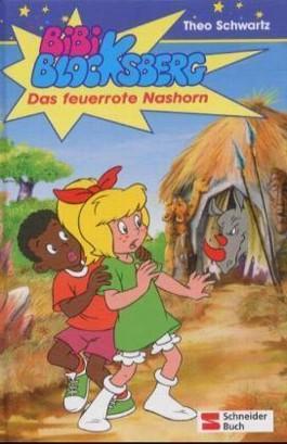 - bibi_blocksberg___das_feuerrote_nashorn-9783505117107_xxl