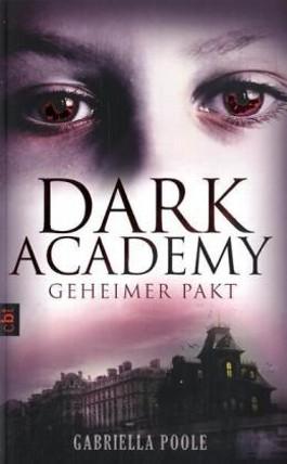 http://s3-eu-west-1.amazonaws.com/cover.allsize.lovelybooks.de/dark_academy___geheimer_pakt-9783570160978_xxl.jpg