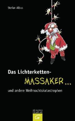 http://s3-eu-west-1.amazonaws.com/cover.allsize.lovelybooks.de/das_lichterketten_massaker_____und_andere_weihnachtskatastrophen-9783579072241_xxl.jpg
