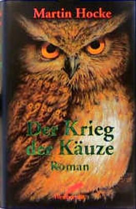 http://s3-eu-west-1.amazonaws.com/cover.allsize.lovelybooks.de/der_krieg_der_kaeuze-9783522721707_xxl.jpg
