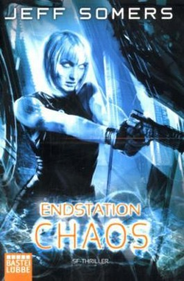 Endstation: Chaos