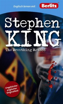 "the breathing method by stephen king essay I also have an essay about the various king-based anthology projects over the years  ""the breathing method""  stephen king, the breathing method, ."