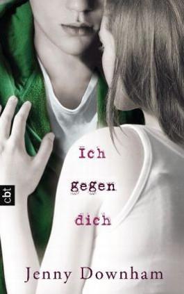 Cover vom Buch Ich gegen dich von Jenny Downham