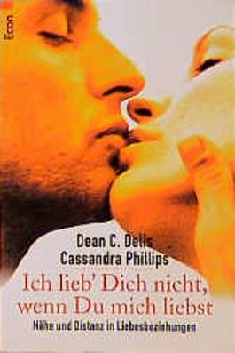 Ich lieb Dich nicht, wenn Du mich liebst von Dean C