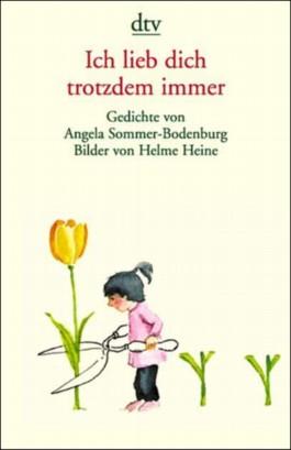 Ich liebe dich trotzdem immer von Angela Sommer-Bodenburg