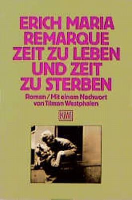 Zeit zu leben und Zeit zu sterben von Erich M. Remarque bei ...