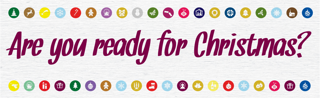 Are you ready for Christmas? - Crossway Church