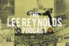 Lee Reynolds Podcast Screen