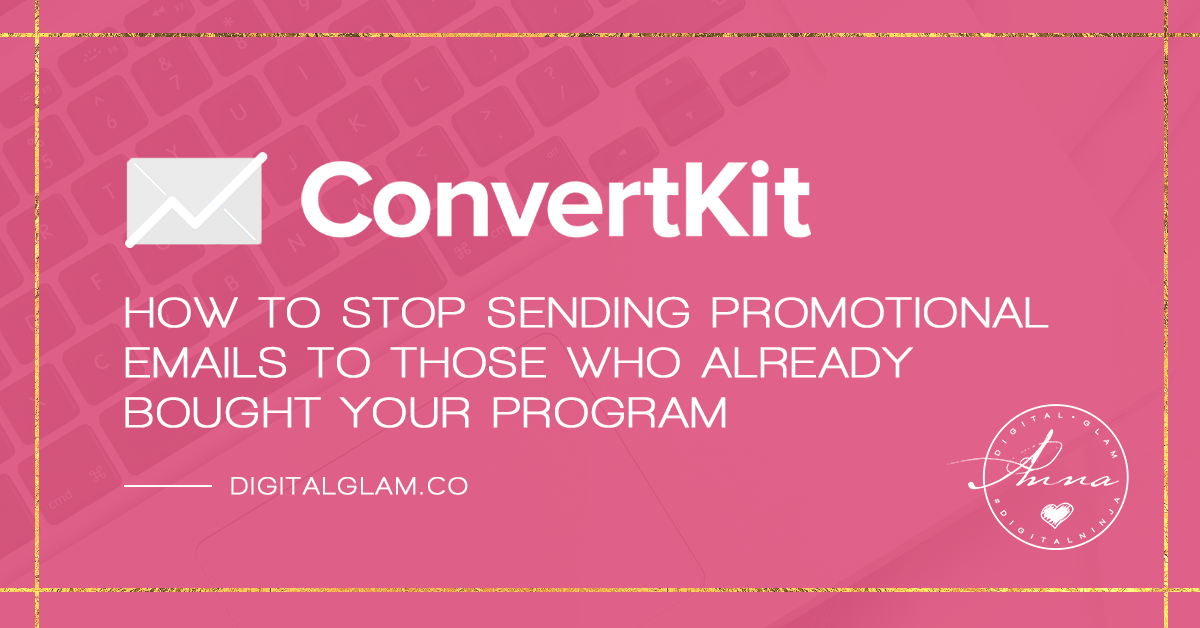 CONVERTKIT: Learn how to EXCLUDE buyers from further promo campaigns