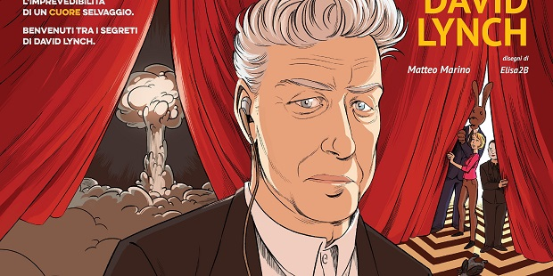 "AFFASCINANTI E INCOMPRENSIBILI: ""I SEGRETI DI DAVID LYNCH"""