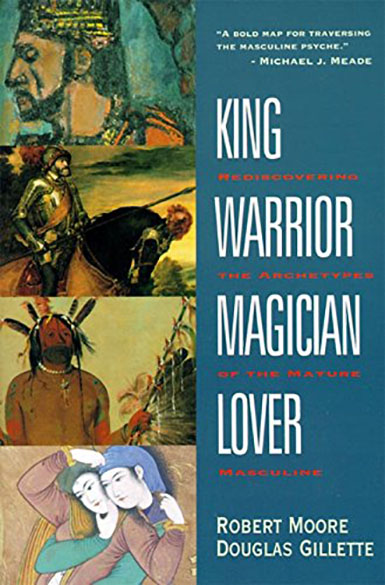"Copertina di ""King, Warrior, Magician, Lover"" di Robert L. Moore e Douglas Gillette."