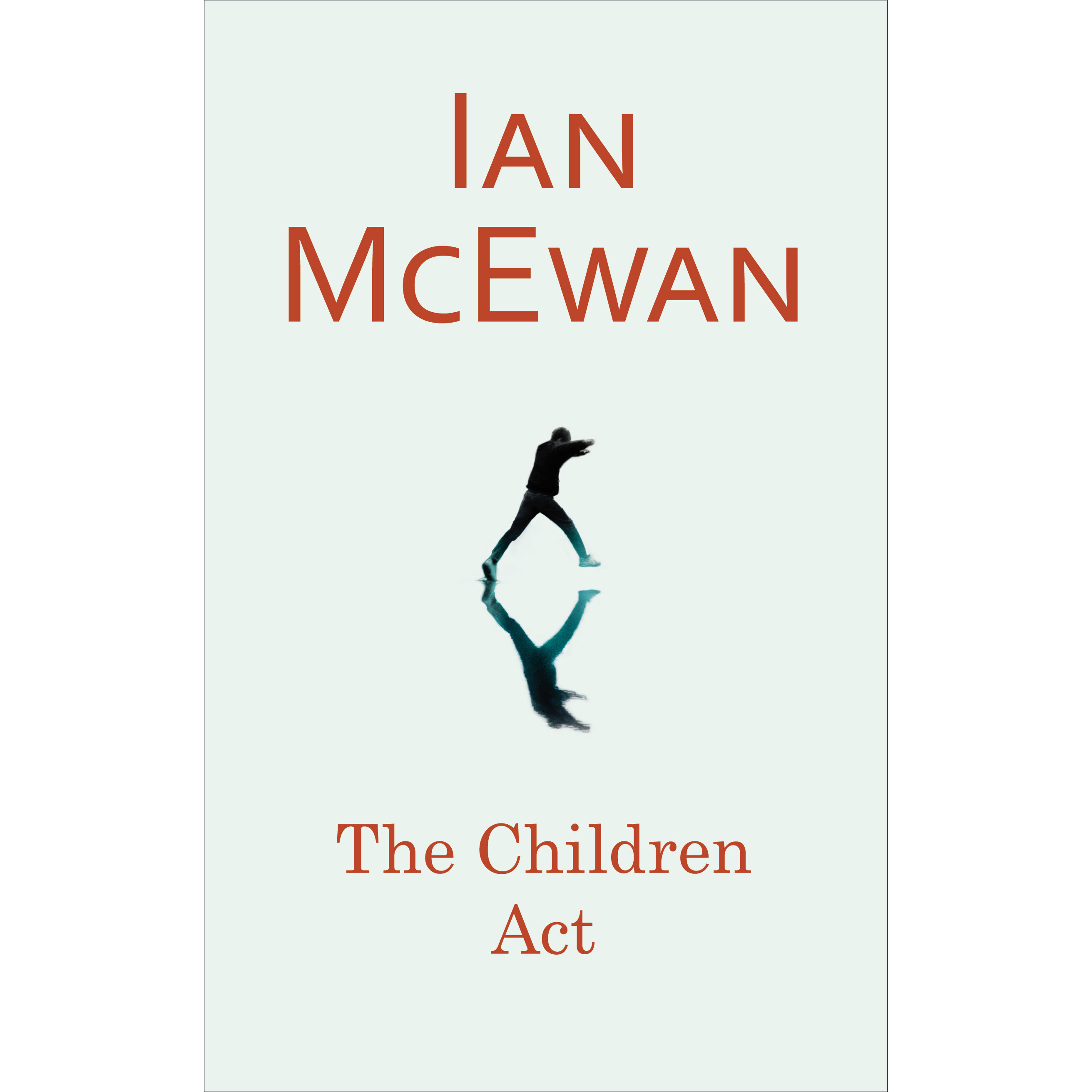 a review of a new book by ian mcewan Review: 'the children act,' by ian mcewan puts beliefs of jehovah's witnesses on trial  charles is the editor of book world his reviews appear in style every wednesday.