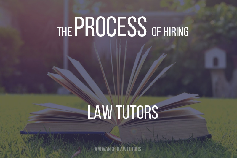 The process of hiring law tutors